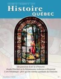 MariFrance Charette et Diane Joly - Histoire Québec. Vol. 22 No. 4,  2017 - Un parcours d'art et d'histoire.