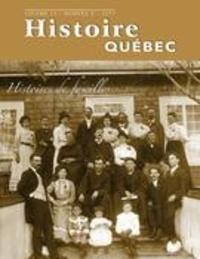 MariFrance Charette et Pierre Biron - Histoire Québec  : Histoire Québec. Vol. 23 No. 3,  2017 - Histoires de familles.