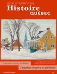 MariFrance Charette et Laurent Busseau - Histoire Québec  : Histoire Québec. Vol. 24 No. 3,  2018 - Histoire locale et bulletins de sociétés.