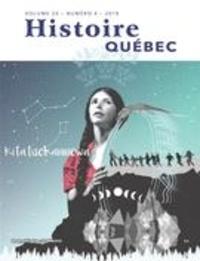 MariFrance Charette et Mathieu Boivin - Histoire Québec  : Histoire Québec. Vol. 24 No. 4,  2019 - Les autochtones, aujourd'hui.