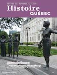 MariFrance Charette et Louise Trudeau - Histoire Québec  : Histoire Québec. Vol. 26 No. 1-2,  2020 - Histoire des femmes.