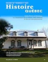 MariFrance Charette et Clément Locat - Histoire Québec  : Histoire Québec. Vol. 26 No. 3,  2021 - Patrimoine bâti.