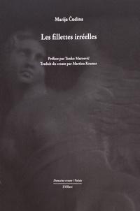 Marija Cudina - Les fillettes irréelles.