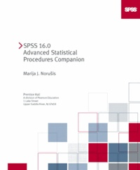 Marija-J Norusis - SPSS 16. - 0 Advanced Statistical Procedures Companion.