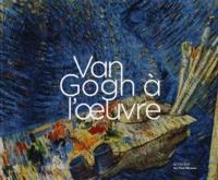 Marije Vellekoop - Van Gogh à l'oeuvre.