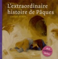 Marijke Ten Cate - L'extraordinaire histoire de Pâques - Marc 14.32-15.47 et Luc 24.1-12. 1 DVD