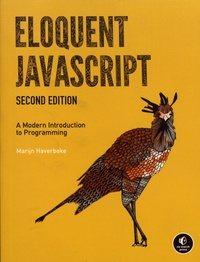Marijn Haverbeke - Eloquent JavaScript - A Modern Introduction to Programming.