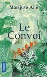 Marijosé Alie - Le convoi.