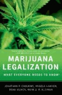Marijuana Legalization - What Everyone Needs to Know.