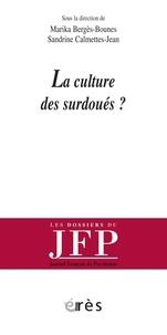 Marika Bergès-Bounes et Sandrine Calmettes-Jean - La culture des surdoués?.