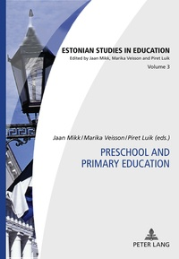 Marika Veisson et Piret Luik - Preschool and Primary Education.