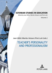 Marika Veisson et Piret Luik - Teacher's Personality and Professionalism.