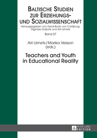 Marika Veisson et Airi Liimets - Teachers and Youth in Educational Reality.