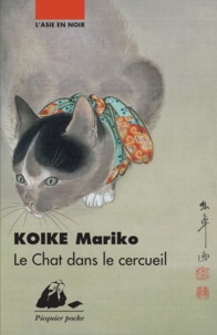 Mariko Koike et Karine Chesneau - Le Chat dans le cercueil.