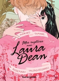 Mariko Tamaki et Rosemary Valero-O'Connell - Mes ruptures avec Laura Dean.