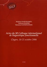 Marilena Karyolemou et Fabienne Baider - Actes du 30e Colloque international de linguistique fonctionnelle - Chypre, 18-21 octobre 2006.