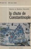 Marilène Chavardès et  Maurice - La chute de Constantinople - 29 mai 1453.