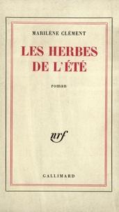 Marilène Clément - Les herbes de l'été.