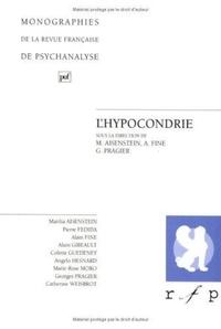 Marilia Aisenstein et Alain Fine - Revue Française de Psychanalyse  : L'hypocrondrie.