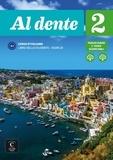 Marilisa Birello et Simone Bonafaccia - Al dente 2 A2 - Libro dello studente + esercizi. 1 DVD + 1 CD audio