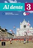 Marilisa Birello et Simone Bonafaccia - Al dente 3 B1 - Libro dello studente + esercizi. 1 DVD + 1 CD audio