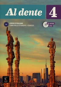 Al dente 4 B2- Libro dello studente + esercizi - Marilisa Birello | Showmesound.org