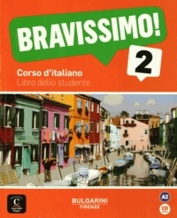 Marilisa Birello et Albert Vilagrasa - Bravissimo! 2 - Libro dello studente. 1 CD audio