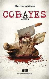 Marilou Addison - Cobayes - Anita.
