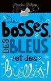 Marilou Addison - Des bosses, des bleus et des bulles!.
