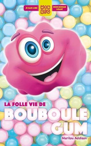 La Folle Vie De Bouboule Gum Grand Format