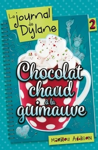 Meilleures ventes eBook télécharger Le journal de Dylane Tome 2 par Marilou Addison in French