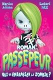 Marilou Addison et Richard Petit - Qui va embrasser la zombie?.
