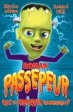 Marilou Addison et Richard Petit - Qui va fabriquer Frankenstein ?.