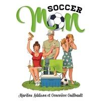 Marilou Addison et Geneviève Guilbault - Soccer mom.