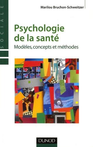 Marilou Bruchon-Schweitzer - Psychologie de la santé - Modèles, concepts et méthodes.