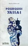 Marilou Robillard - Pourquoi Yassa ?.