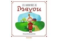 Marilou Viau - Les aventures de Mayou.