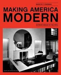 Marilyn Friedman - Making America modern.