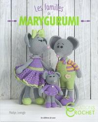 Marilyn Leveugle - Les familles de Marygurumi.