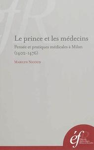 Accentsonline.fr Le prince et les médecins - Pensée et pratiques médicales à Milan (1402-1476) Image