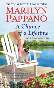Marilyn Pappano - A Chance of a Lifetime.