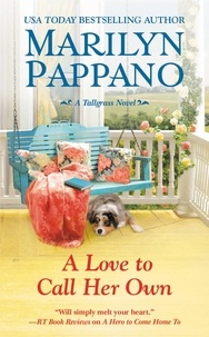 Marilyn Pappano - A Love to Call Her Own.