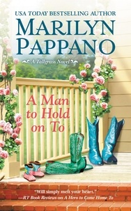 Marilyn Pappano - A Man to Hold on To.