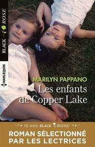 Marilyn Pappano - Les enfants de Copper Lake.