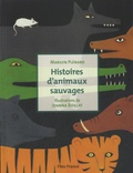 Marilyn Plénard - Histoires d'animaux sauvages.