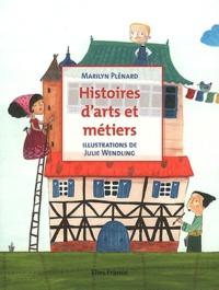 Marilyn Plénard et Julie Wendling - Histoires d'arts et métiers.