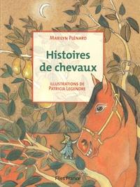 Marilyn Plénard - Histoires de chevaux.