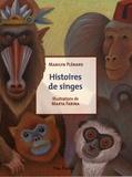 Marilyn Plénard - Histoires de singes.