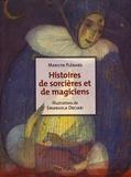Marilyn Plénard - Histoires de sorcières et de magiciens.