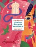 Marilyn Plénard - Histoires de toutes les couleurs.